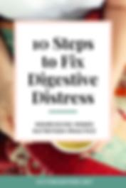 10+Steps+to+Fix+Digestive+Distress.png