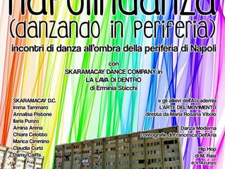 Skaramakay art factory presenta : Napoli in danza