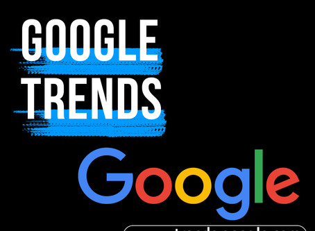 Google Trends: How It Can Help Your SEO & Social Media