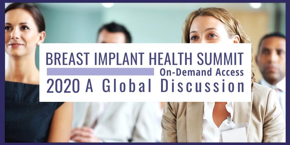 BREAST IMPLANT HEALTH SUMMIT ON-DEMAND RECORDING