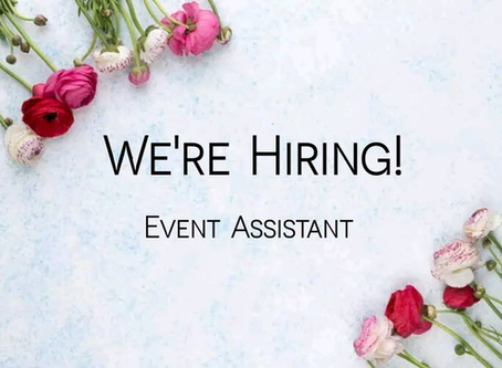 We're Hiring! Event Assistant
