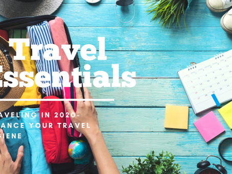 5 Essentials for Travel in 2020