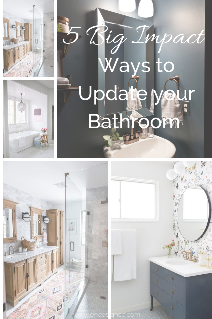 5 Simple Ways to Update Your Bathroom for a Big Impact | EH Design #bathroom #bathroomreno #bathroomupdates #bathroomupdate