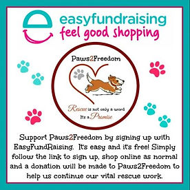 Easyfundraising for Paws2Freedom Dogs Rescue Charity Cornwall
