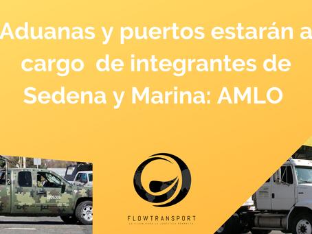 Aduanas y puertos estarán a cargo de integrantes de Sedena y Marina: AMLO