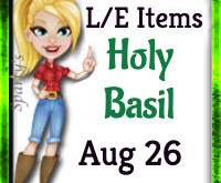 Enlighten your farm with the Holy Basil! (Market LE Items)  Aug 26 2019