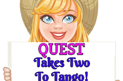 """Takes Two To Tango!""  Quest Oct 15 2019"