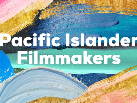 BAYCAT Recommends: Pacific Islander Filmmakers to Watch