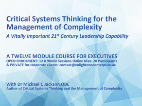 First Course in Critical Systems Thinking & The Management of  Complexity - Sept '21