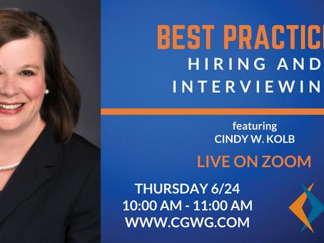 UPCOMING WEBINAR | Best Practices: Hiring & Interviewing (June 24, 2021)