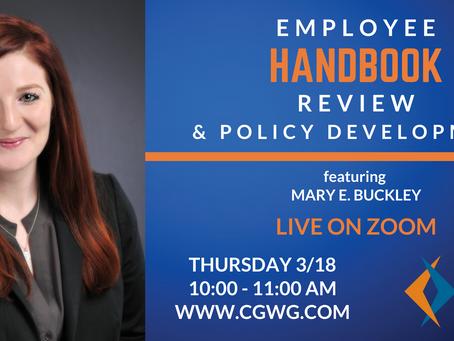 UPCOMING WEBINAR | Employee Handbook Review & Policy Development (March 18, 2021)