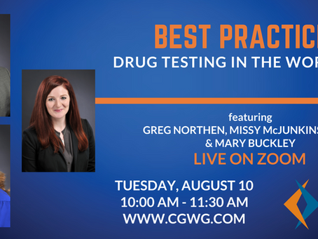 UPCOMING WEBINAR | Best Practices: Drug Testing in the Workplace (August 10, 2021)