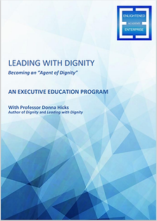 Leading With Dignity Executive Education
