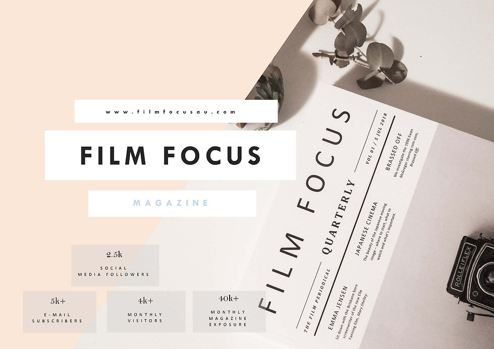 Film Focus Magazine - Media Kit - August