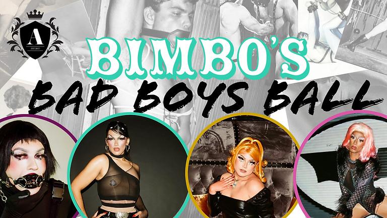 The Academy Presents: Bimbos Bad Boy Ball