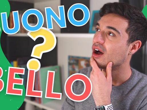 Buono vs Bello: how to use them in Italian