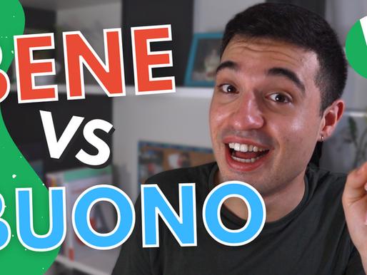 BUONO vs BENE: how to choose the correct one in Italian