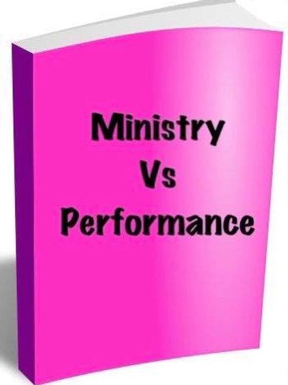 Ministry VS Performance