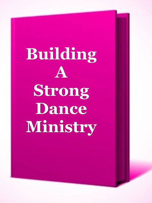 Building A Strong Dance Ministry