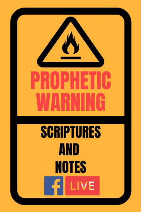 Prophetic Warning!!!!
