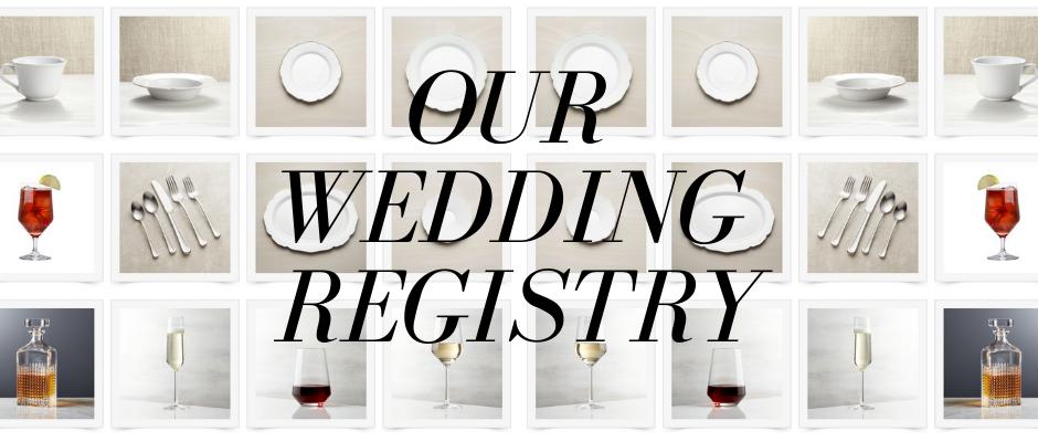 Our Wedding Registry