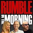 Rumble In The Morning.jpg