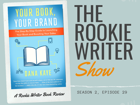S2/E29: Your Book, Your Brand by Dana Kaye
