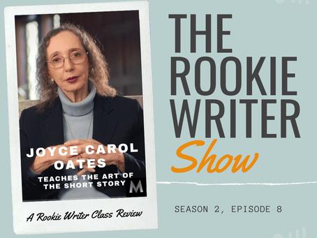S2/E8: Joyce Carol Oates Teaches the Art of the Short Story (MasterClass)