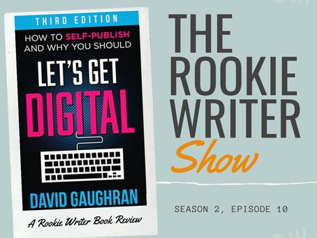 S2/E10: Let's Get Digital by David Gaughran