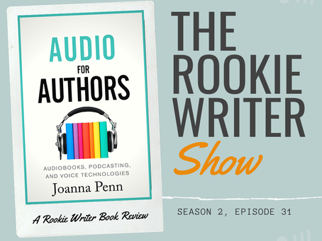 S2/E31: Audio for Authors: Audiobooks, Podcasting, and Voice Technologies by Joanna Penn