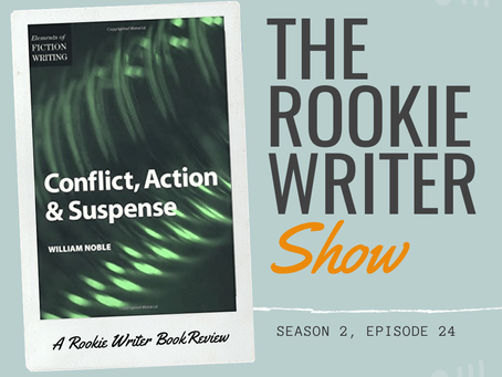 S2/E24: Conflict, Action & Suspense by William Noble