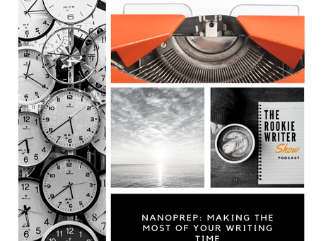 Episode 024: Making the Most of Your Writing Time