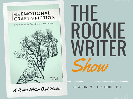 S2/E30: The Emotional Craft of Fiction by Don Maass