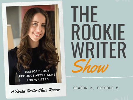 S2/E5: Productivity Hacks for Writers by Jessica Brody