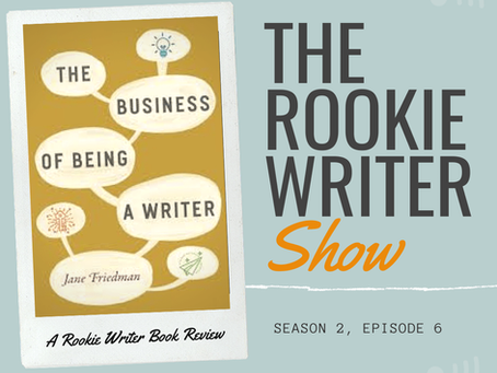 S2/E6: The Business of Being a Writer by Jane Friedman