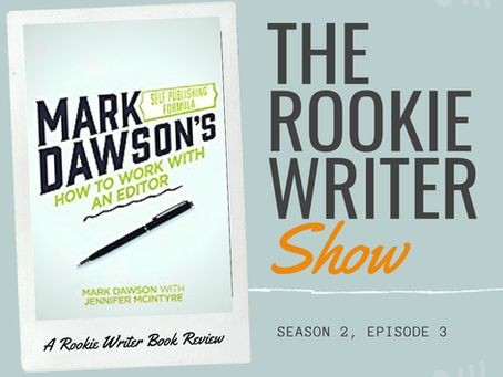 S2/E3: How to Work with an Editor: A Guide for (Nervous) Authors by Jennifer McIntyre & Mark J.