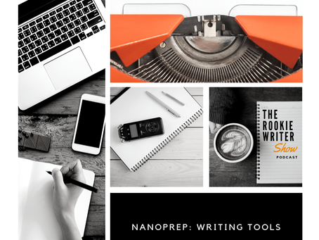 Episode 026 | Choosing Your Writing Tools