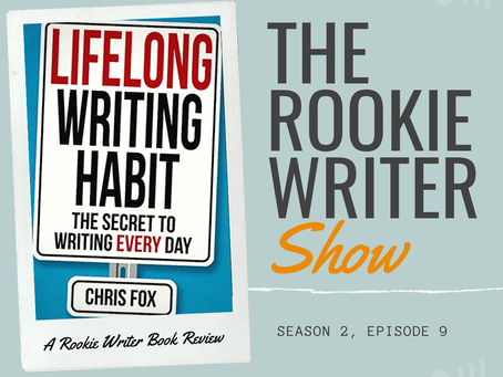 S2/E9: Lifelong Writing Habit by Chris Fox