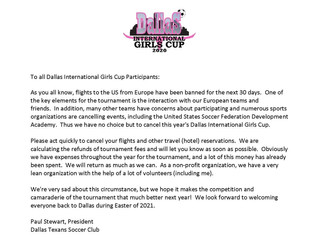 Dallas International Girls Cup has been cancelled due to COVID-19 virus