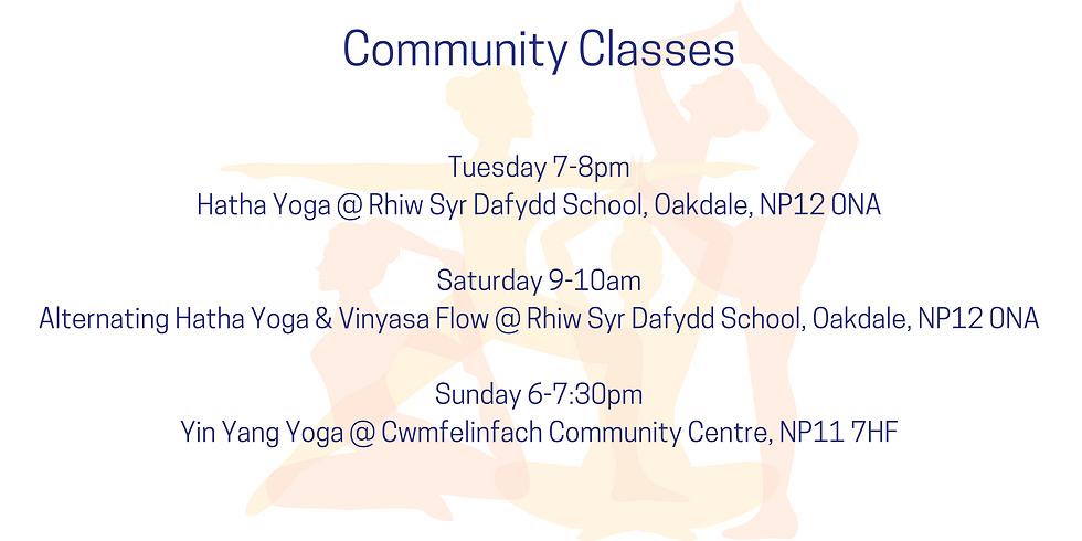 Tuesday 7-8pm Hatha Yoga _ Rhiw Syr Dafydd School, Oakdale, NP12 0NA Saturday 9-10am Alter