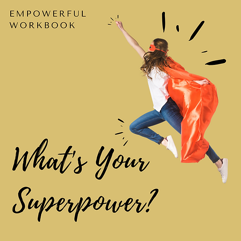 What's Your Superpower Downloadable Workbook