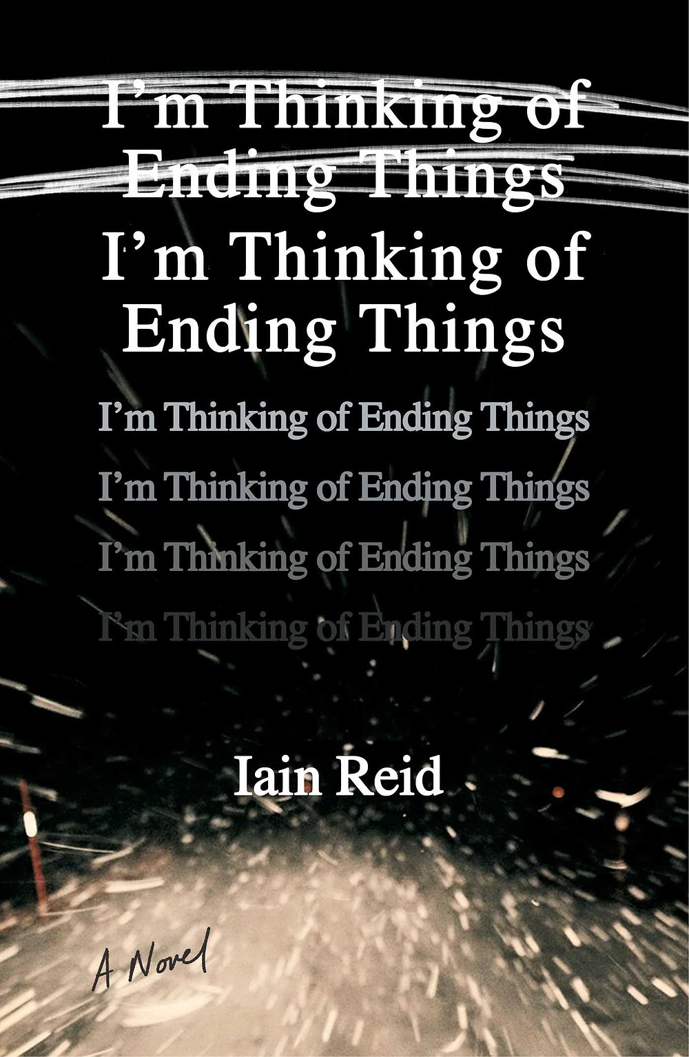 I'm thinking of ending things by Iain Reid book cover