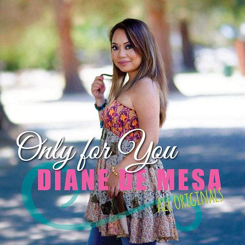 Diane de Mesa - ONLY FOR YOU (Album) Music/CD