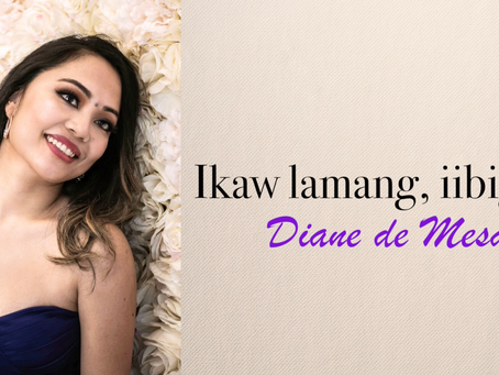"Diane de Mesa releases ""Official LYRIC video"" for new single, ""Ikaw lamang, iibigin ko""."