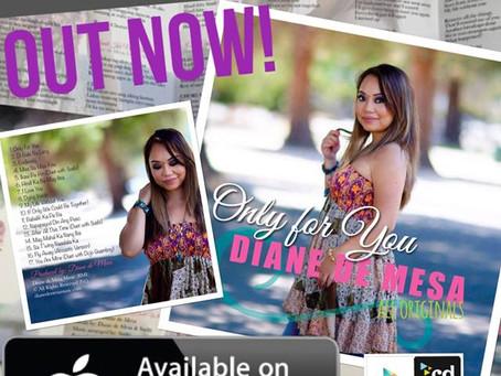 "Diane de Mesa's Newest Album, ""Only for you"" all-originals - OUT NOW!"