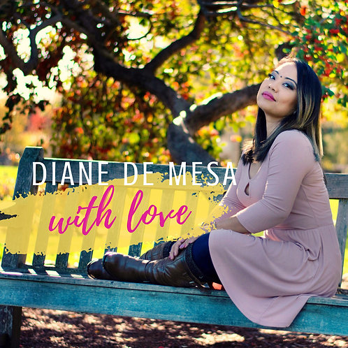 Diane de Mesa - WITH LOVE (Album) Music/CD
