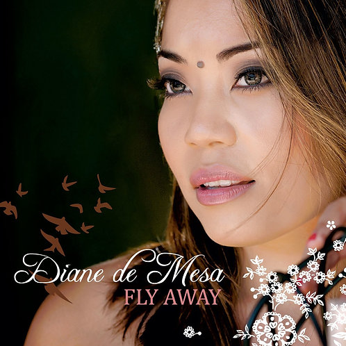Diane de Mesa - FLY AWAY (Album) Music/CD