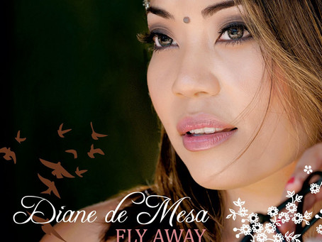 "Diane de Mesa's debut album ""Fly Away"" is now available on iTunes and all other online"