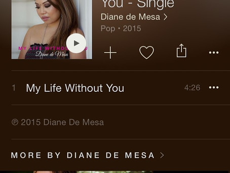 "Diane de Mesa's New single, ""My life without you"" - Now Available on iTunes!"