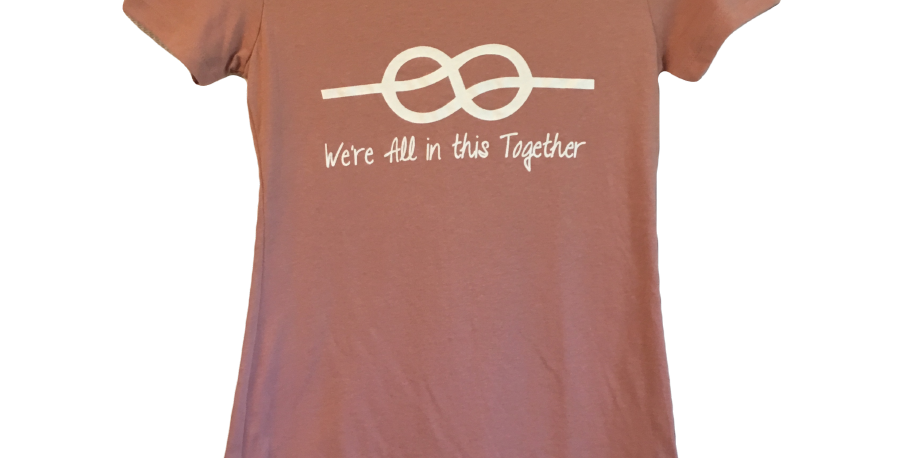 """Women's T-Shirt """"We're All in this Together"""""""